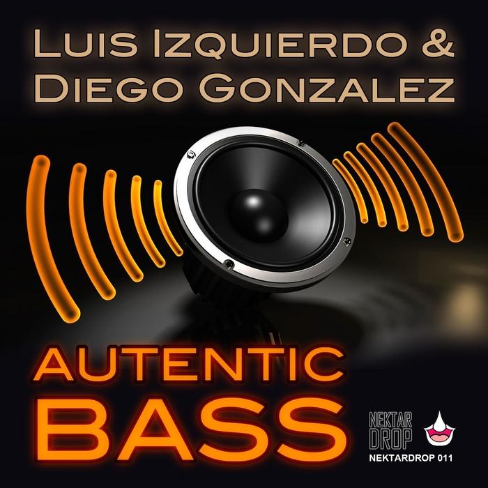 IZQUIERDO, Luis/DIEGO GONZALEZ - Autentic Bass