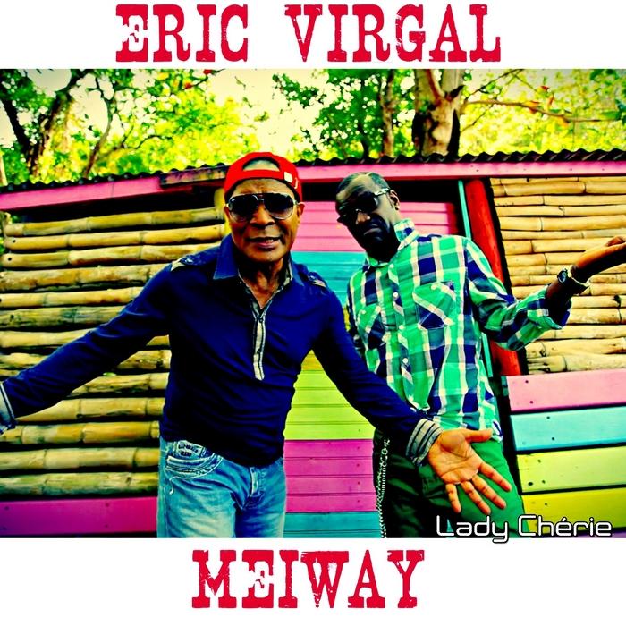 VIRGAL, Eric/MEIWAY - Lady Cherie