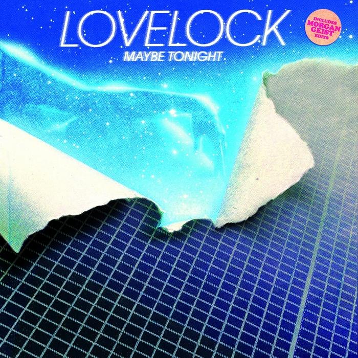 LOVELOCK - Maybe Tonight