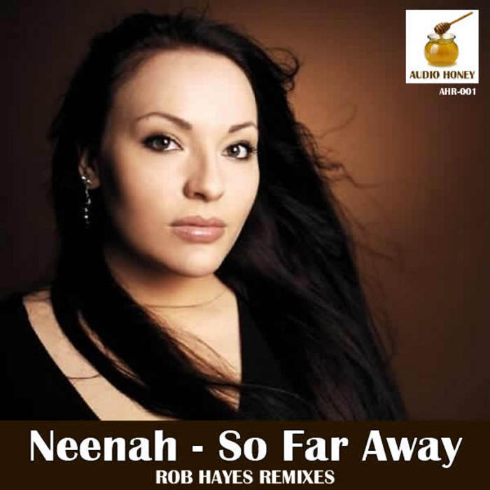 NEENAH - So Far Away