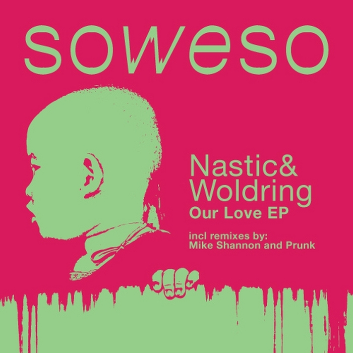 MARKO NASTIC/RIK WOLDRING - Our Love EP
