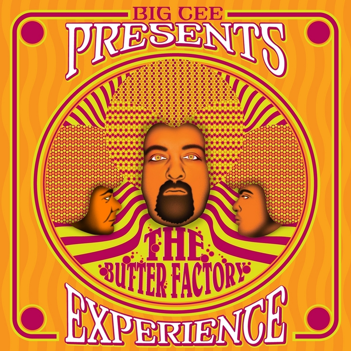 BIG CEE - The Butter Factory Experience