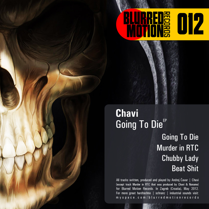 CHAVI - Going To Die EP