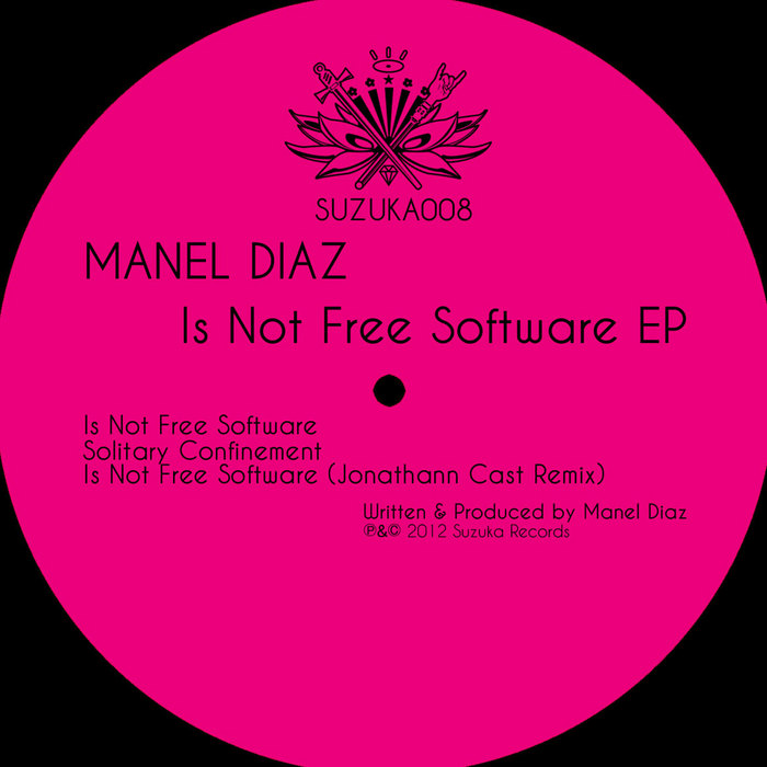 DIAZ, Manel - Is Not Free Software EP