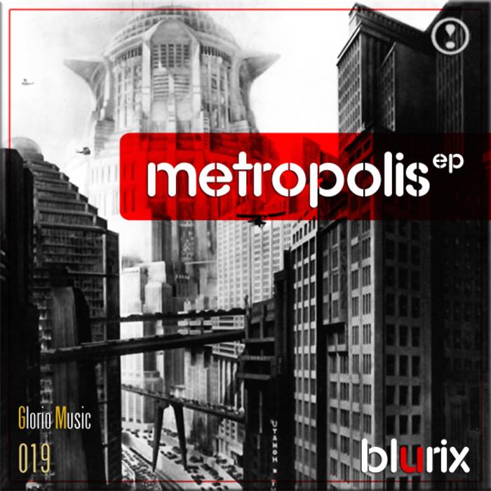 BLURIX - Metropolis EP