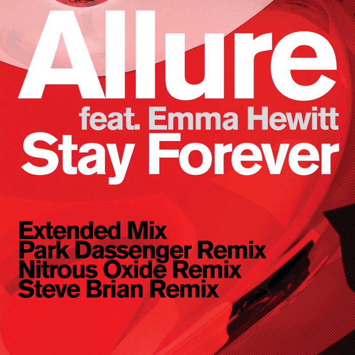 ALLURE feat EMMA HEWITT - Stay Forever