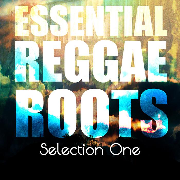VARIOUS - Essential Reggae Roots Selection One Platinum Edition