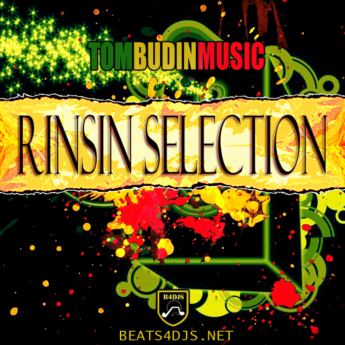 TOM BUDIN feat RINSIN SELECTION - Rinsin Selection