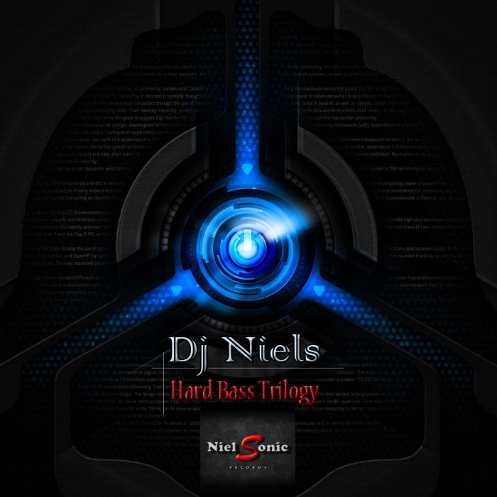 DJ NIELS - Hard Bass Trilogy