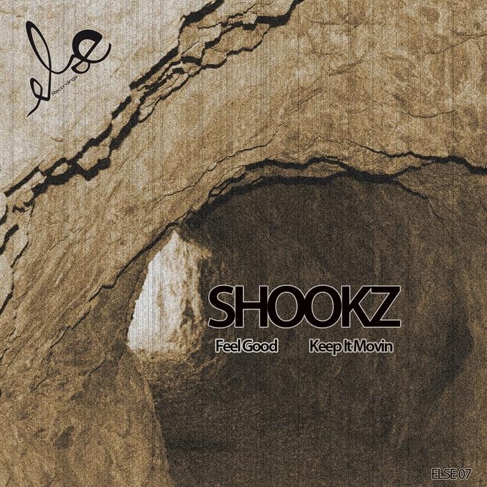 SHOOKZ - Feel Good/Keep It Moovin