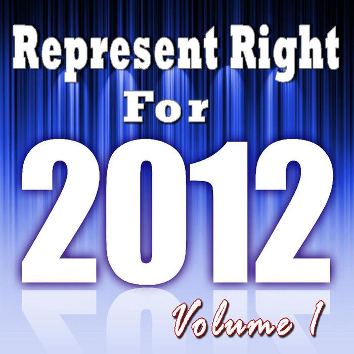 REP CREW, The - Represent Right For 2012 Vol 1