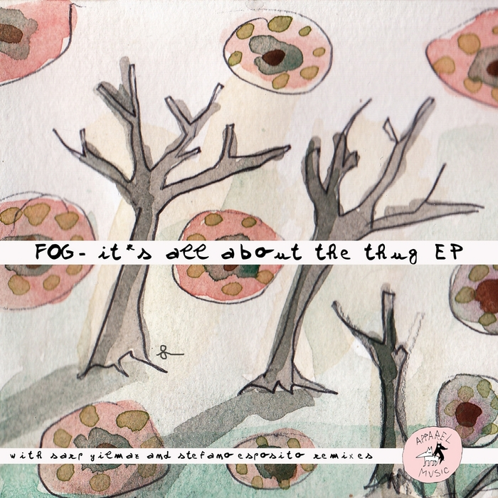 FOG - It's All About The Thug EP