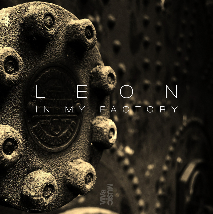LEON - In My Factory