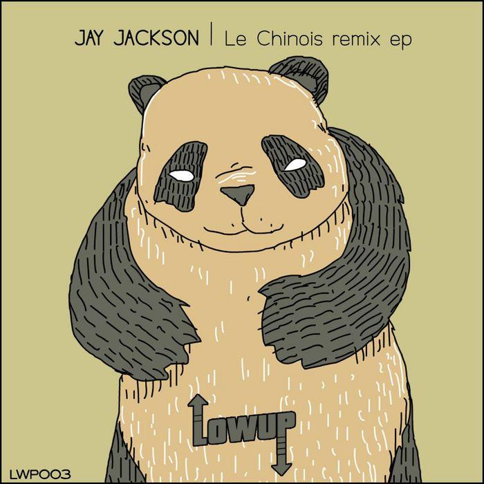 JACKSON, Jay - Le Chinois (remix EP)