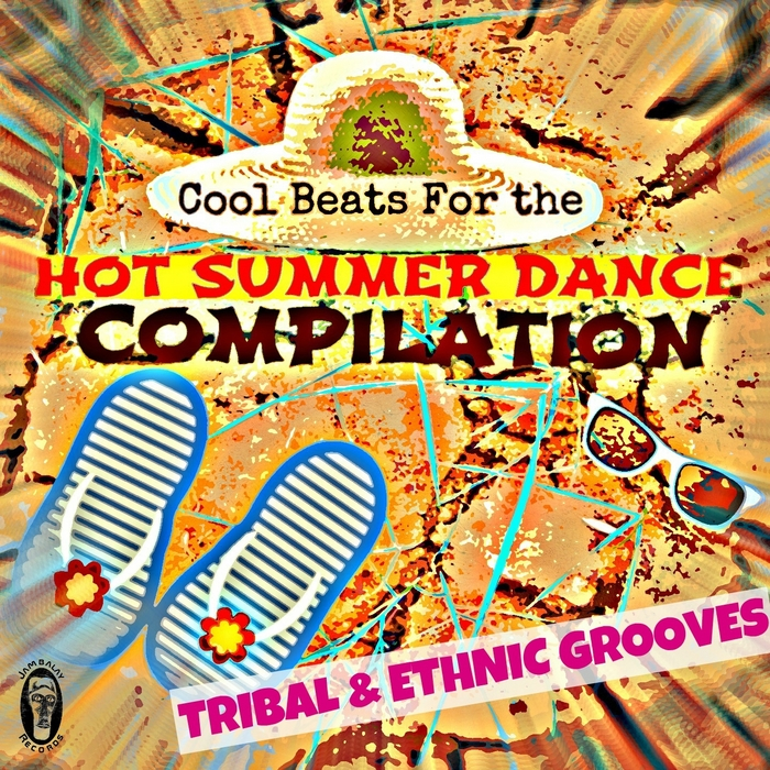 VARIOUS - Cool Beats For The Hot Summer Dance Compilation (Tribal & Ethnic Grooves)