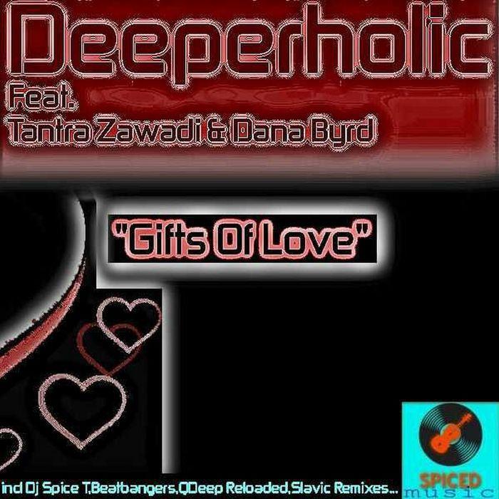 DEEPERHOLIC feat TANTRA ZAWADI & DANA BYRD - Gifts Of Love