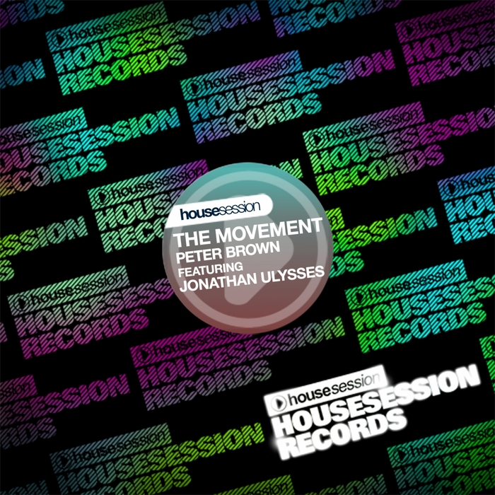BROWN, Peter feat JONATHAN ULYSSES - The Movement