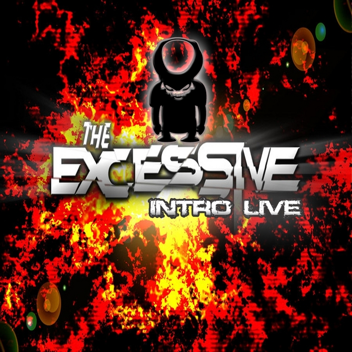 INTRO - The Excessive