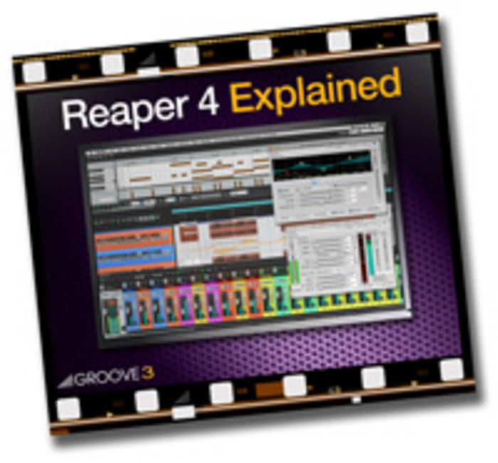 GROOVE 3 INC - Reaper 4 Explained (Video Tutorial)