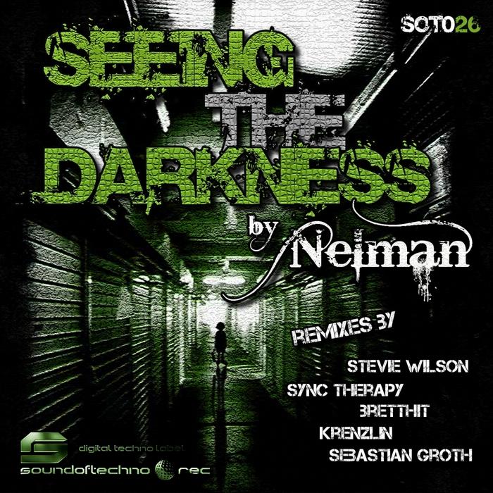 NELMAN - Seeing The Darkness