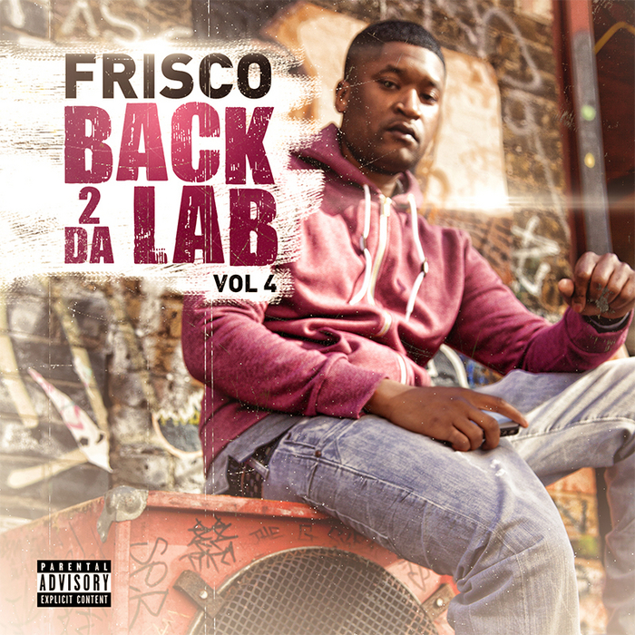 FRISCO - Back 2 Da Lab Vol 4 (Explicit)