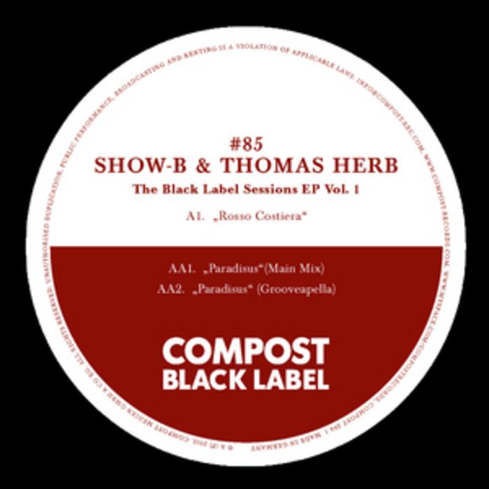 SHOW B/THOMAS HERB - Black Label #85 The Black Label Sessions EP