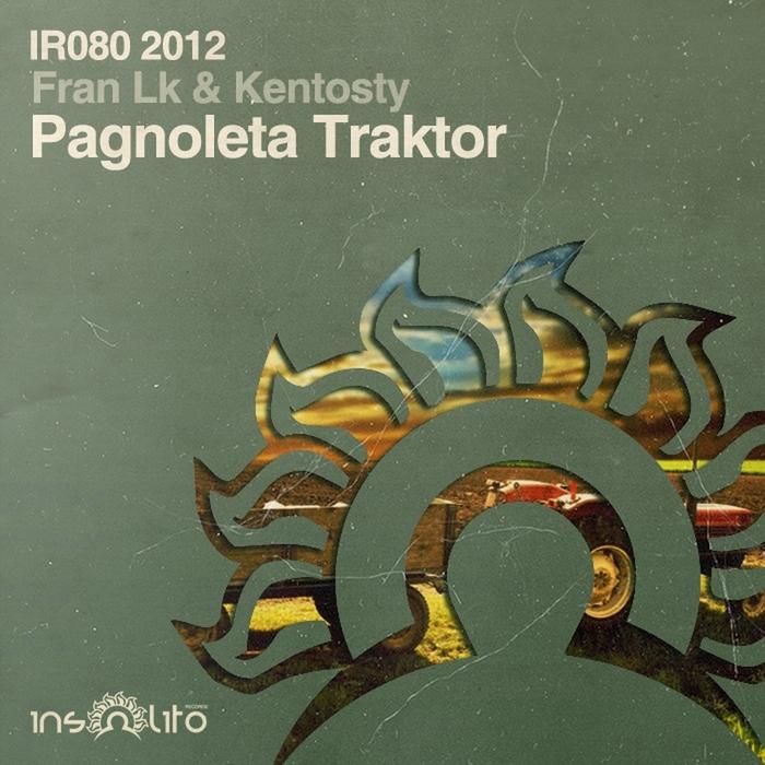 FRAN LK/KENTOSTY - Pagnoleta Traktor