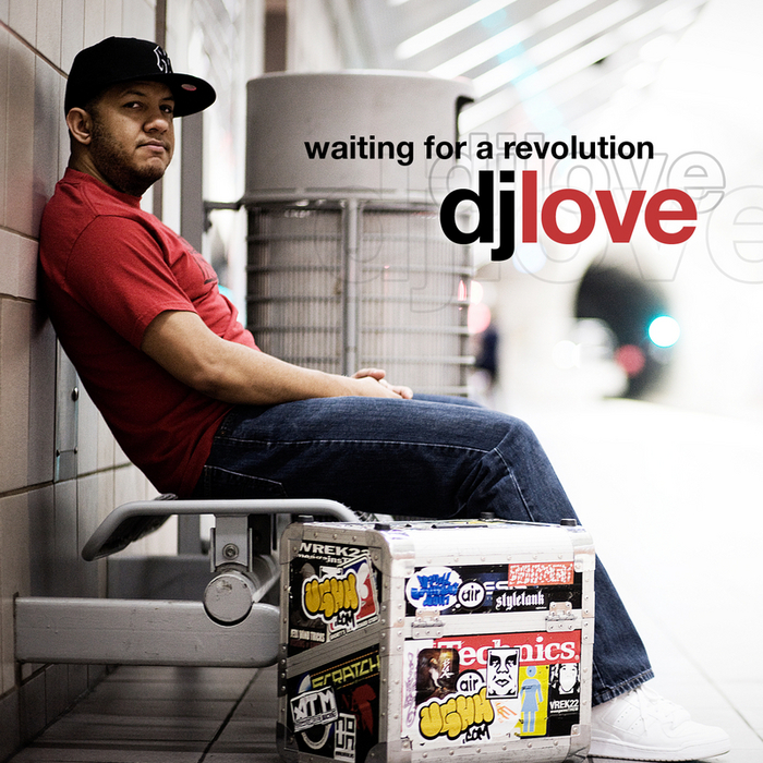 DJ LOVE - Waiting For A Revolution