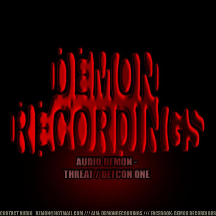 AUDIO DEMON - Threat/Defcon One