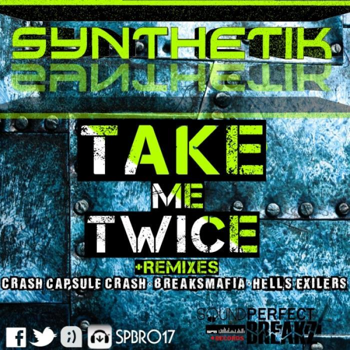 SYNTHETIK - Take Me Twice EP