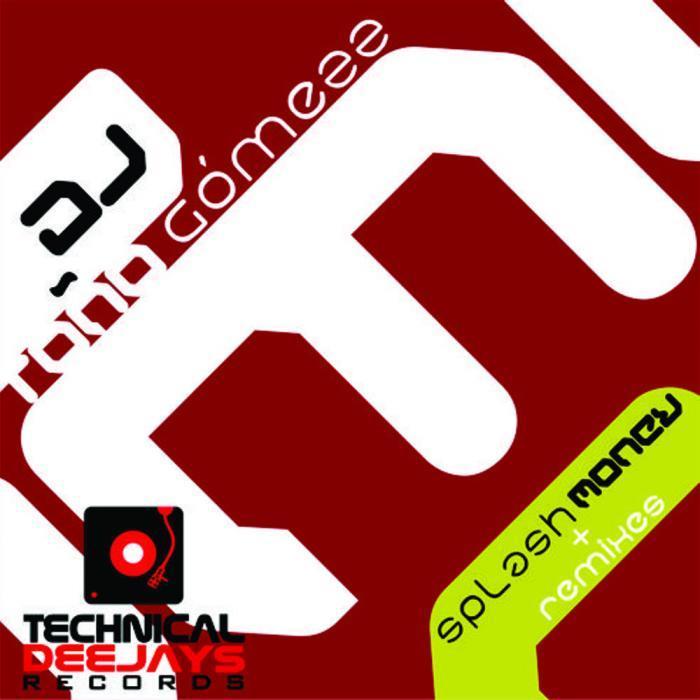 DJ TONO GOMEZZ - Splash Money