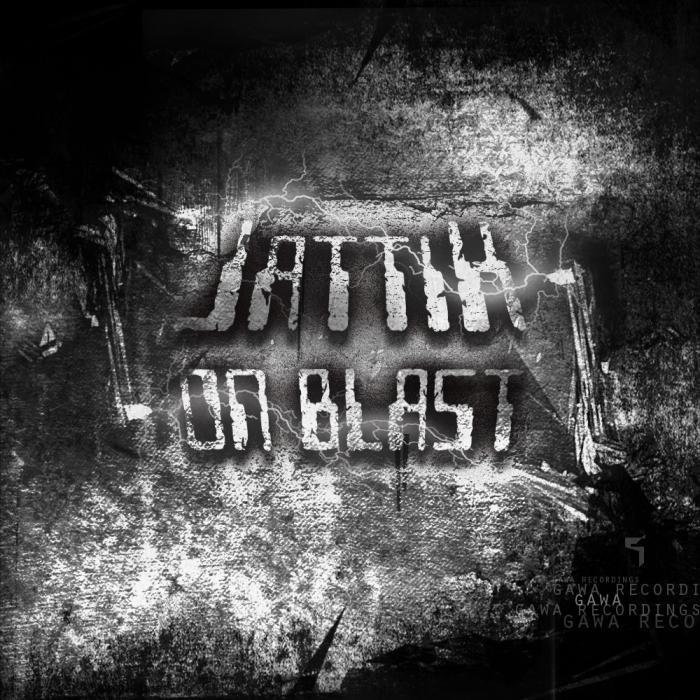 JATTIK - On Blast EP