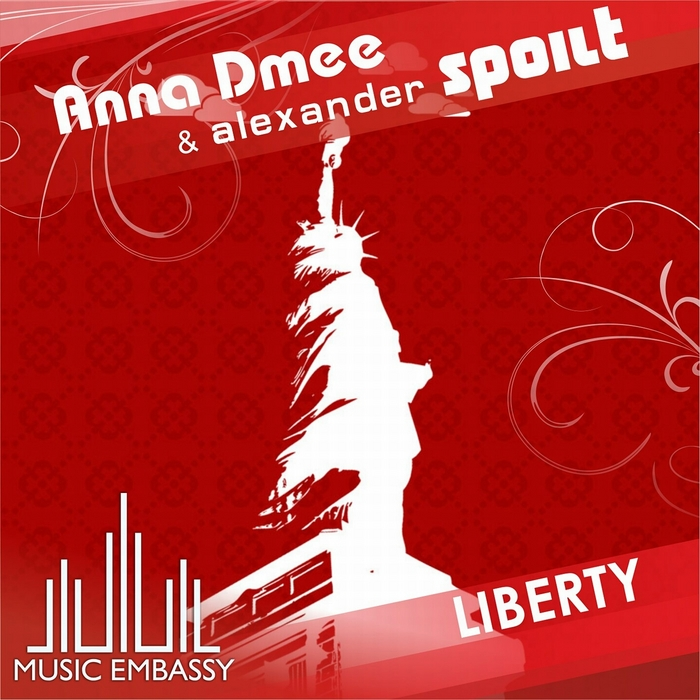 ANNA DMEE/ALEXANDER SPOILT - Freedom