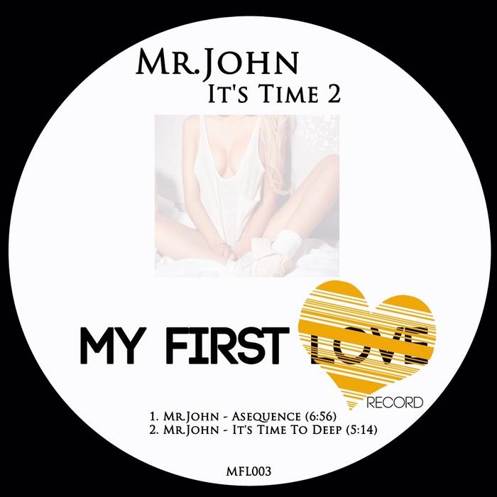 MR JOHN - It's Time 2 EP