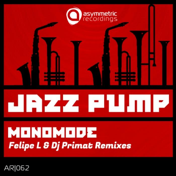 MONOMODE - Jazz Pump