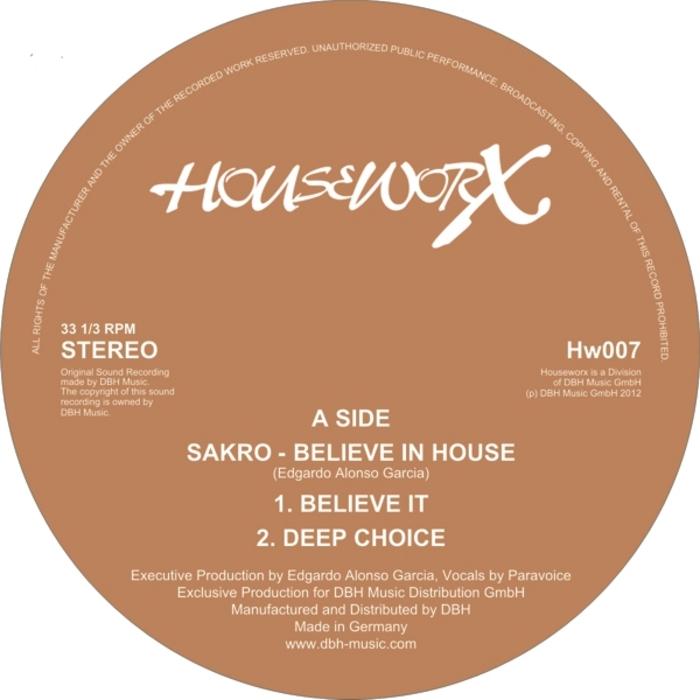 SAKRO/PARAVOICE - Believe In House EP