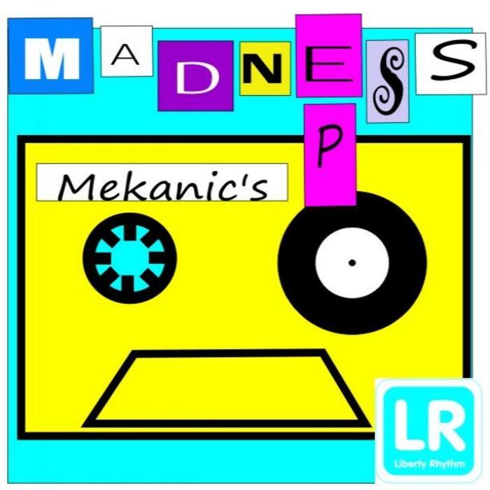 MEKANIC'S - Madness