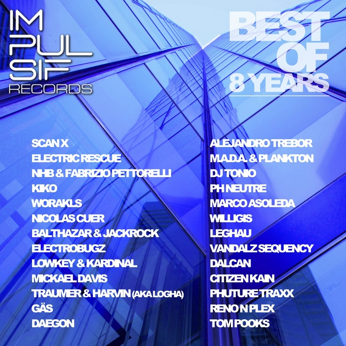VARIOUS - Impulsif Records: Best Of 8 Years