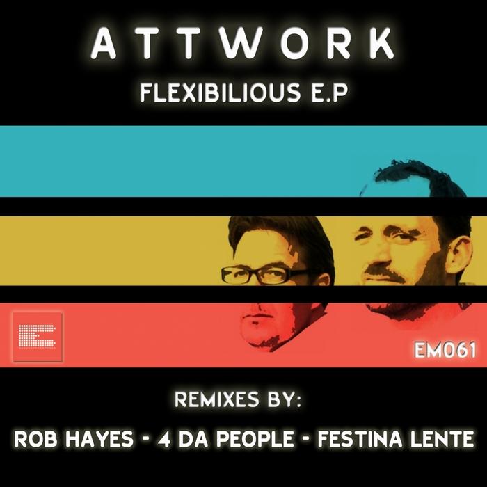ATTWORK - Flexibilious EP