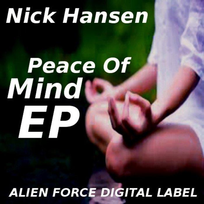 HANSEN, Nick - Peace Of Mind EP