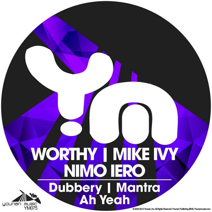 MIKE IVY/NIMO IERO/WORTHY - Mantra