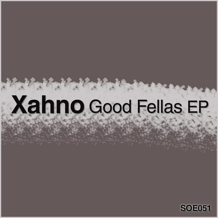 XAHNO - Good Fellas