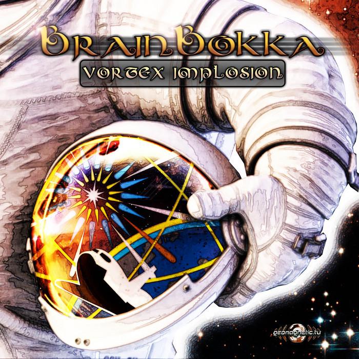 BRAINBOKKA - Vortex Implosion