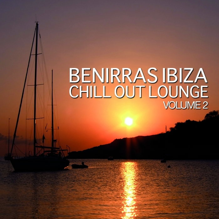 Various Artists - Benirras Ibiza Chill Out Lounge, Vol. 2