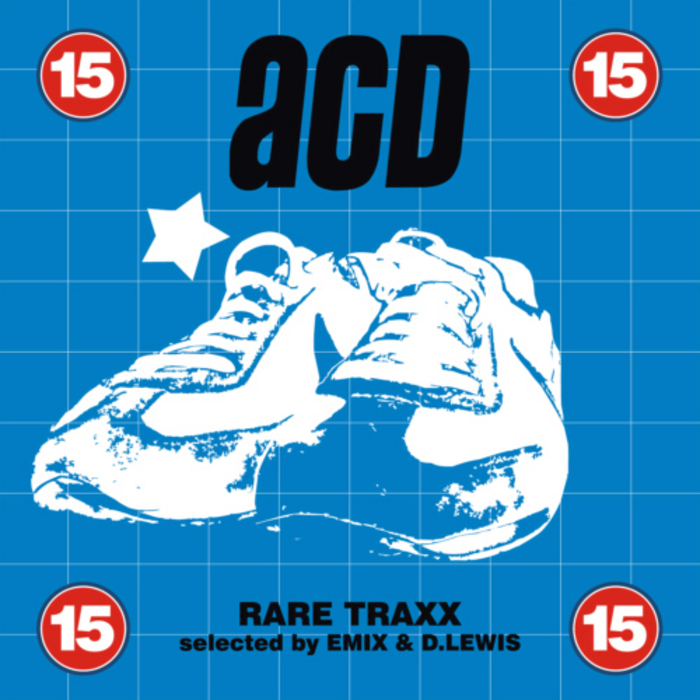 EMIX/D LEWIS/VARIOUS - Electro House Family Rare Traxx: ACD 15 (selected by Emix & D Lewis)