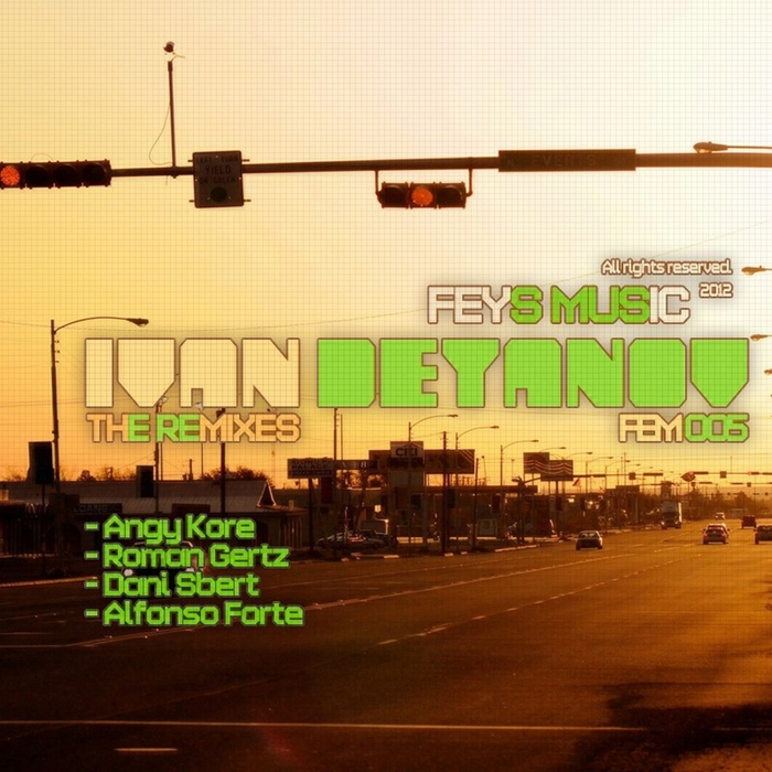 DEYANOV, Ivan/SPIRIT/DANI SBERT/VAN DAY - Ivan Deyanov (The remixes)