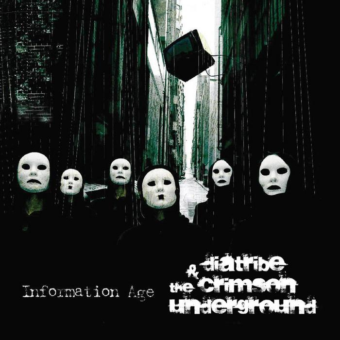 DIATRIBE & THE CRIMSON UNDERGROUND - Information Age