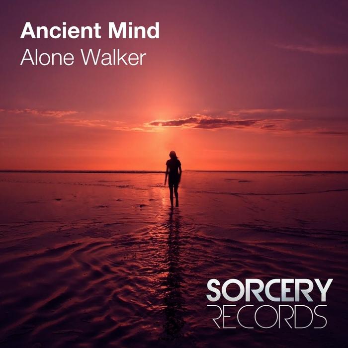 ANCIENT MIND - Alone Walker
