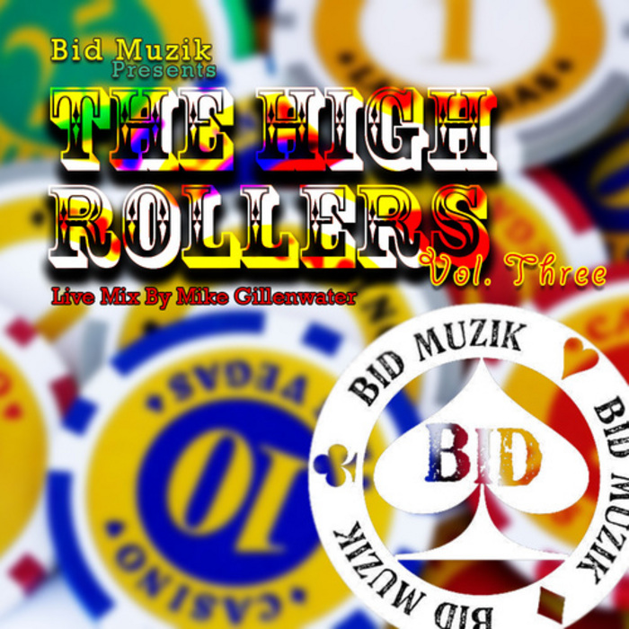 GILLENWATER, Mike/VARIOUS - The High Rollers Volume 3 (unmixed tracks)