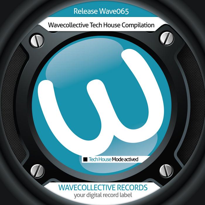 VARIOUS - Wavecollective Tech House Compilation